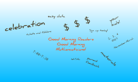 Copy of Good Morning Readers and Mathematicians