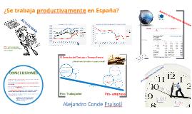 TFG: ¿Se trabaja productivamente en España?