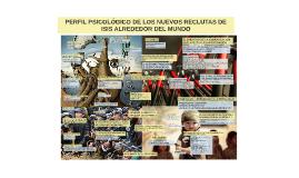 PERFIL PSICOLÓGICO DE LOS NUEVOS RECLUTAS DE ISIS ALREDEDOR