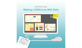 Copy of Making a Difference with Data