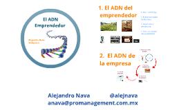 El ADN del Emprendedor y de la empresa