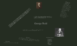 George Reid- By Mia and Lizzy