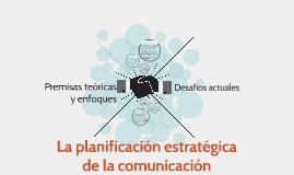La planificación estratégica de la comunicación
