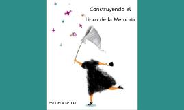 Construyendo el Libro de la Memoria