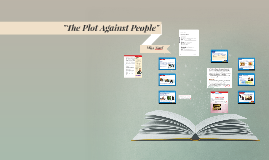 """The Plot Against People"""