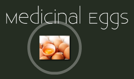 Medicine Eggs