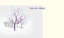 Copy of Tone Vs. Mood