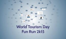 World Tourism Day Fun Run 2k15