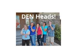 DEN Heads