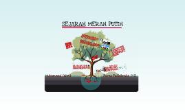 Copy of SEJARAH MERAH PUTIH