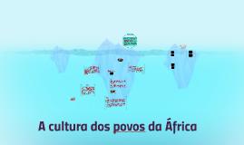 A cultura dos povos da África