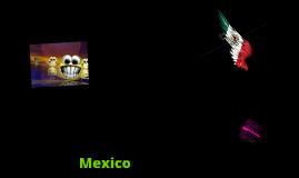 A Prezi About Mexico!!!!!!!!!!!!!!!!!!!!!!!!!!!!!!!!!!!!!