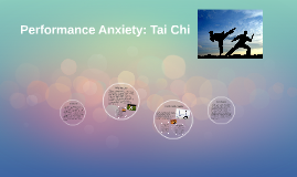 Performance Anxiety with Tai Chi