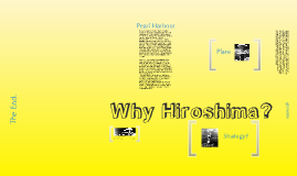 Why Hiroshima?