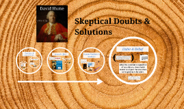 Hume - Skeptical Doubts & Solutions