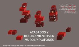 Copy of ACABADOS Y RECUBRIMIENTOS EN MUROS Y PLAFONES