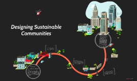 Designing Sustainable Communites