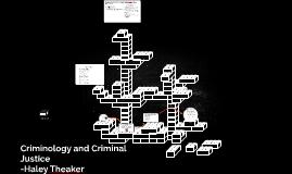 Criminology and Crimina Justice