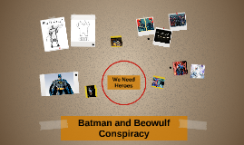 Batman and Beowulf