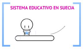 SISTEMA EDUCATIVO EN SUECIA