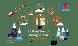2015 Winter Holiday Season and Ag Connections