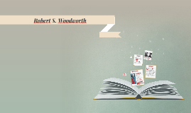 Copy of Robert S. Woodworth