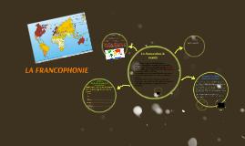 Copy of LA FRANCOPHONIE