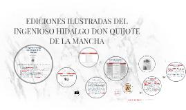 EDICIONES ILUSTRADAS DEL INGENIOSO HIDALGO DON QUIJOTE DE LA