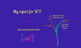 My report for ICT