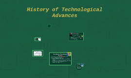 History of Technological Advances