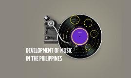DEVELOPMENT OF MUSIC