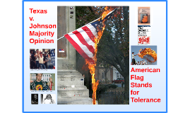 Texas v. Johnson and American Flag Stands for Tolerance
