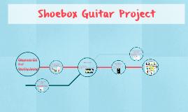 Shoebox Guitar Project