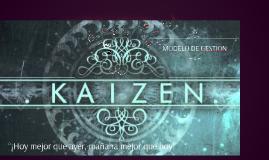 Copy of MODELO DE GESTION KAIZEN