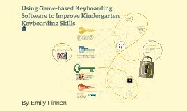 Using Game-based Keyboarding Software to Improve Kindergarte