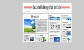 Desarrollo Energético en Chile