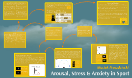 Arousal, Stress & Anxiety in Sport
