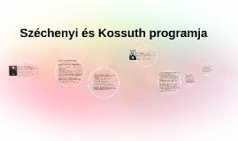 Széchenyi és Kossuth programja