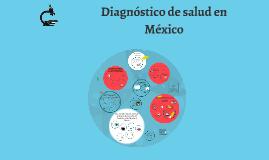 Panorama de la salud en México