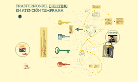 TRASTORNOS DEL BULLYING EN ATENCIÓN TEMPRANA