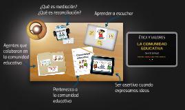 Etica 6° - III - LA COMUNIDAD EDUCATIVA