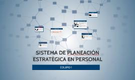 Sistema de planeación estratégica en personal