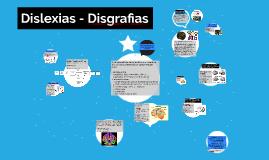 Dislexias - Disgrafias