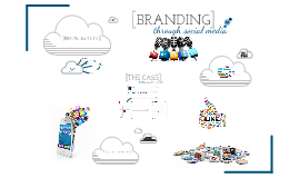 Branding through Social Media.