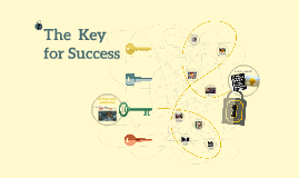 The  Key for Success
