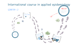 Copy of international course in applied epidemiology