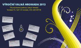Výroční Valná hromada 2012