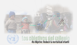 4to Objetivo: Reducir la mortalidad infantil