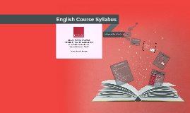 Copy of Copy of English Course Syllabus for