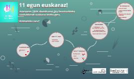 Copy of 11 egun euskaraz